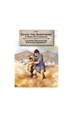 David the Shepherd, A Man of Courage
