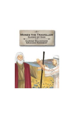 Moses the Traveller - Guided by God