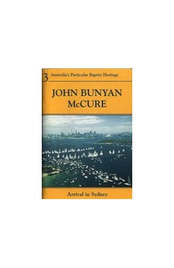 John Bunyan McCure - Arrival in Sydney: Building Castlereagh St. Church 1861-1870