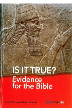 Is it True? Evidence for the Bible