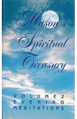 Mason's Spiritual Treasury - Evening Meditations