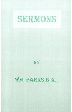 Sermons by W M Parks