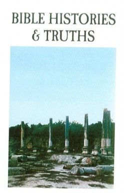 Bible Histories and Truths