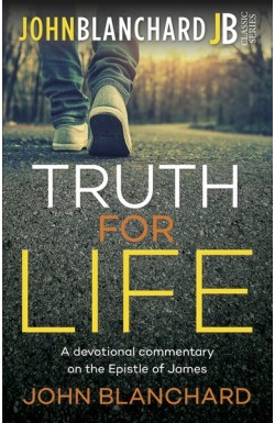 Truth for Life - A Devotional Commentary on the Epistle of James