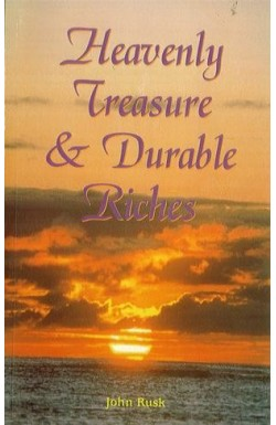 Heavenly Treasures and Durable Riches