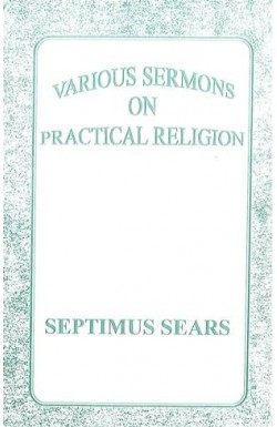 Various Sermons on Practical Religion