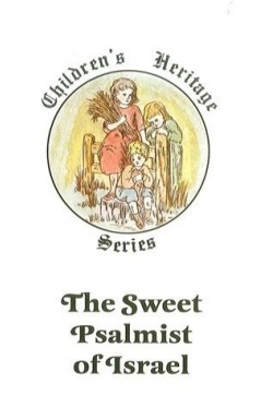 Sweet Psalmist of Israel