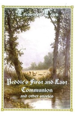 Yeddie's First and Last Communion and other stories