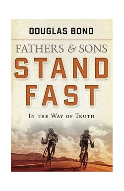 Fathers and Sons Vol 1: Stand Fast