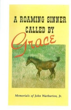 A Roaming Sinner Called by Grace