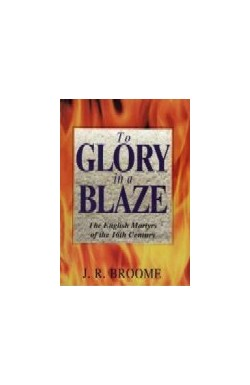 To Glory in a Blaze