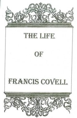 Life of Francis Covell