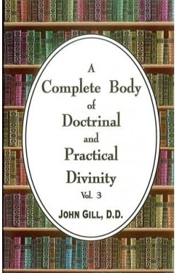 A Complete Body of Doctrine and Practical Divinity (Vol 3)