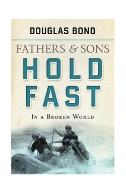 Fathers & Sons Vol 2: Hold Fast