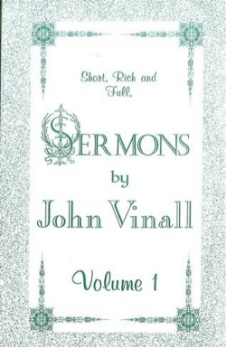 Sermons by John Vinall (Vol 1)