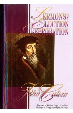 Sermons On Election And Reprobation
