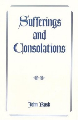 Sufferings and Consolations