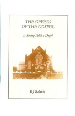 The Offers of the Gospel - Is Saving Faith a Duty?