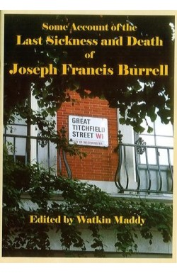 Some Account of the Last Sickness and Death of Joseph Francis Burrell