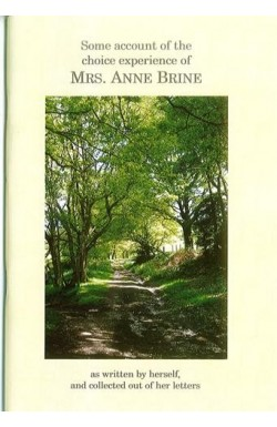 Some Account of the Choice Experience of Mrs Anne Brine