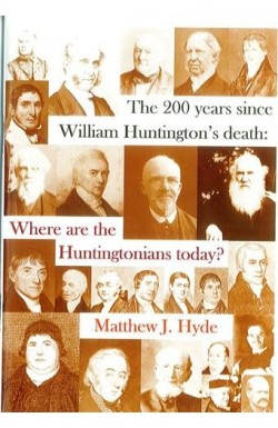 The 200 years since William Huntington's death: Where are the Huntingtonians today?