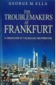 The Troublemakers at Frankfurt