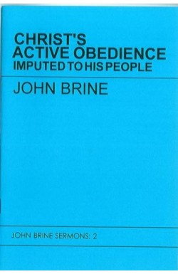 Christ's Active Obedience Imputed to His People