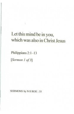 Let this mind be in you - Sermon 1