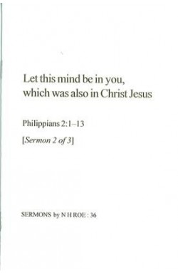Let this mind be in you - Sermon 2