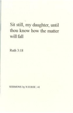 Sit Still, My Daughter, Until Thou Know How the Matter Will Fall