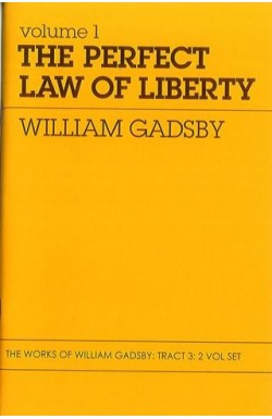 The Perfect Law of Liberty (2 volumes in 1)