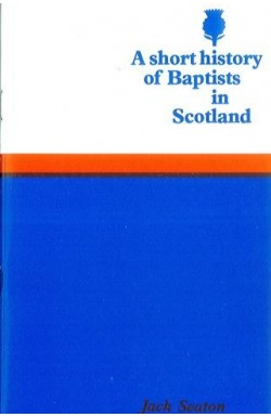 Short History - Baptists in Scotland