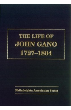 The Life of John Gano (1724-1804)