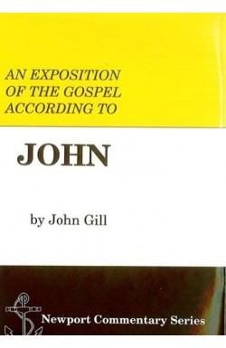An exposition of the Gospel According to John