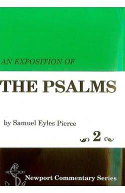 An Exposition of the Psalms Vol 2