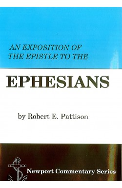 An Exposition of the Epistle to the Ephesians