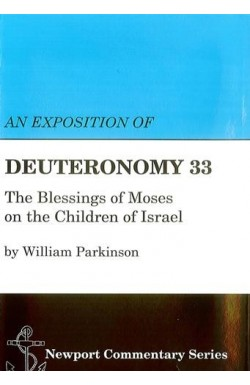 An Exposition of Deuteronomy 33