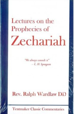 Lectures on the Prophecies of Zechariah