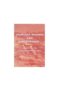 Churches Warned and Encouraged
