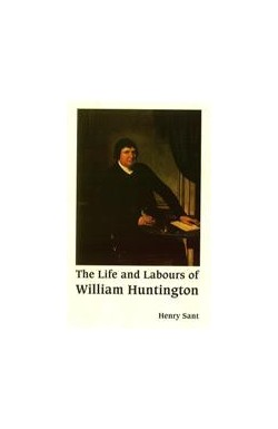 Life and Labours of William Huntington