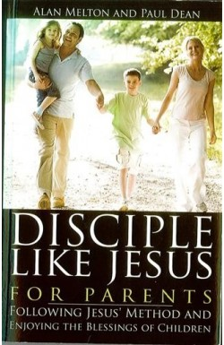 Disciple like Jesus - for Parents