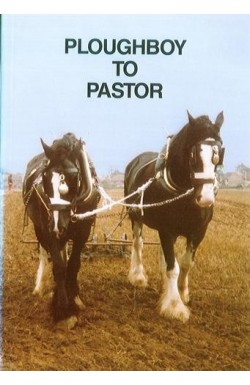 From Ploughboy to Pastor