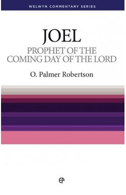 Prophet of the Coming Day - Joel