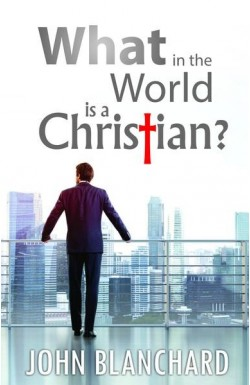 What in the World is a Christian