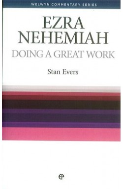 Doing a Great Work - Ezra & Nehemiah
