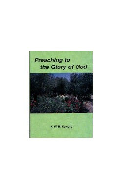 Preaching to the Glory of God