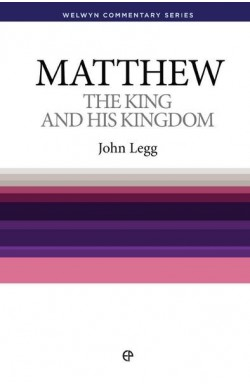 The King and His Kingdom - Matthew