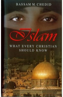Islam - What Every Christian Should Know
