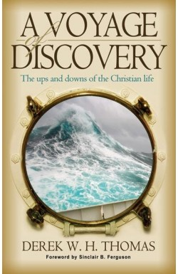 A Voyage of Discovery - The Ups and Downs of the Christian Life