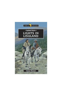 Lights in Lisuland - Isobel Kuhn